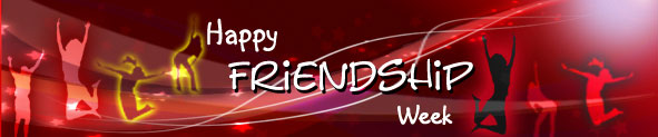 Free Friendship Week Ecards | Free FriendshipWeek Cards | Free Friendship Week Greeting Cards | Free Friendship Week Ecards