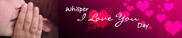 Whisper I Love You Day Cards | Whisper I Love You Day Ecards | Whisper I Love You Day Greetings
